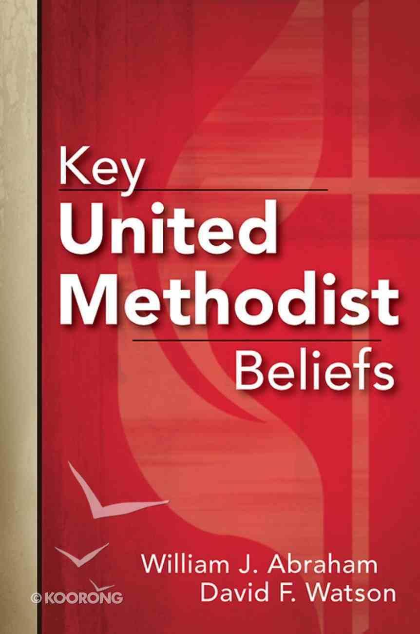 Key United Methodist Beliefs eBook