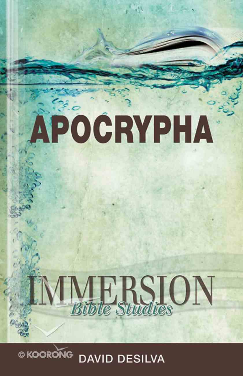Apocrypha (Immersion Bible Study Series) eBook