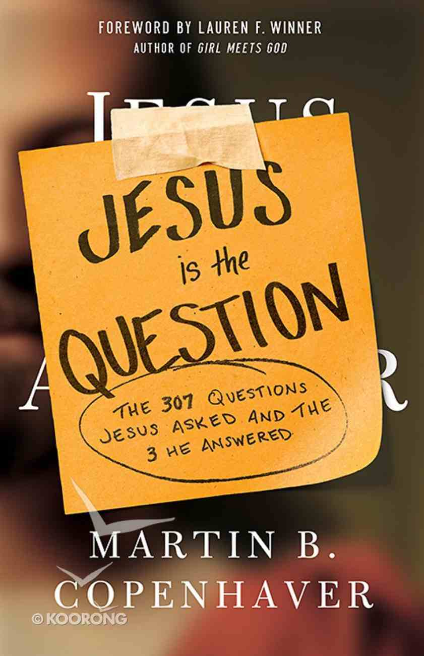 Jesus is the Question eBook