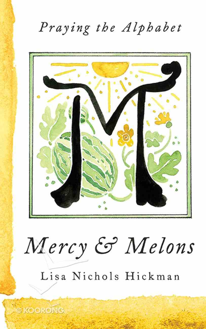 Mercy & Melons eBook