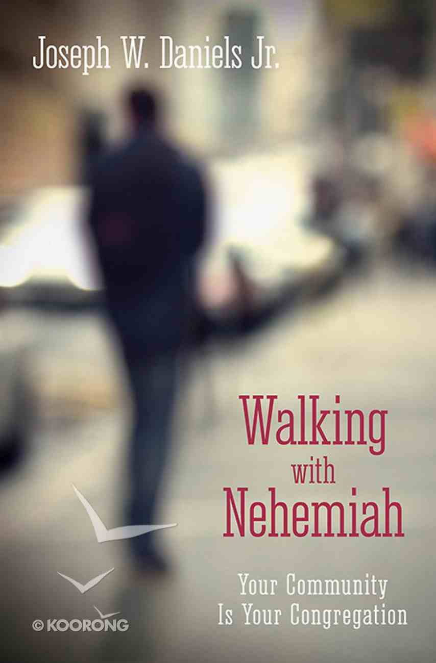 Walking With Nehemiah eBook