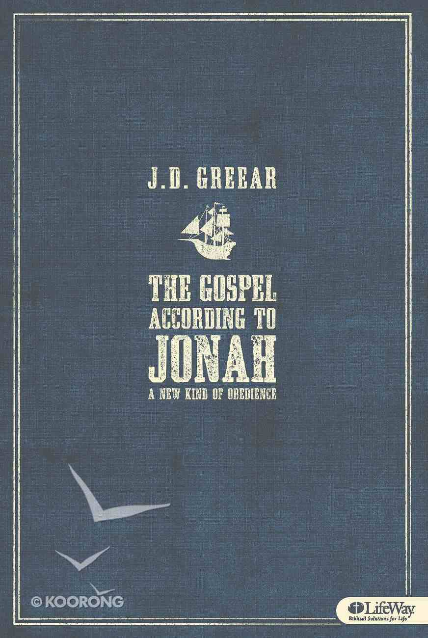 The Gospel According to Jonah: A New Kind of Obedience - Member Book eBook