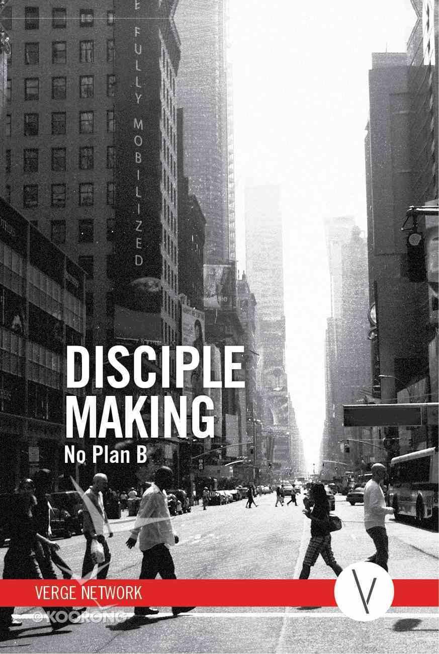 Disciple Making: No Plan B - Member Book eBook