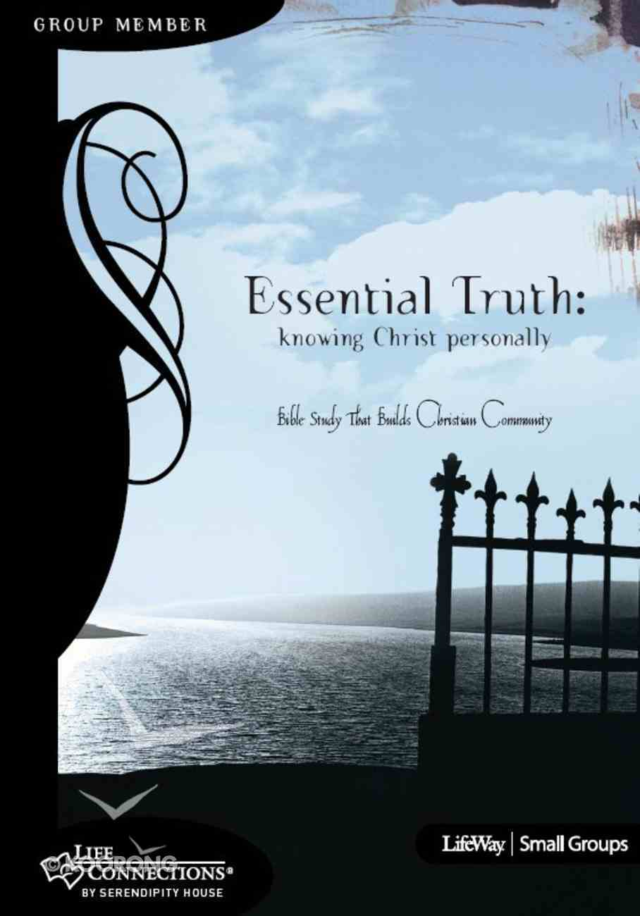 Essential Truth (Student Guide) (Life Connections Series) eBook