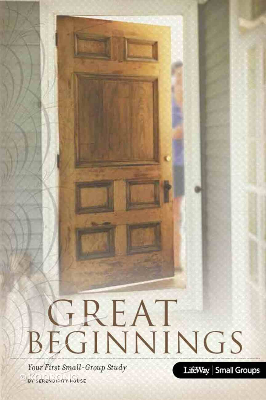 Great Beginnings: Your First Small Group Study eBook