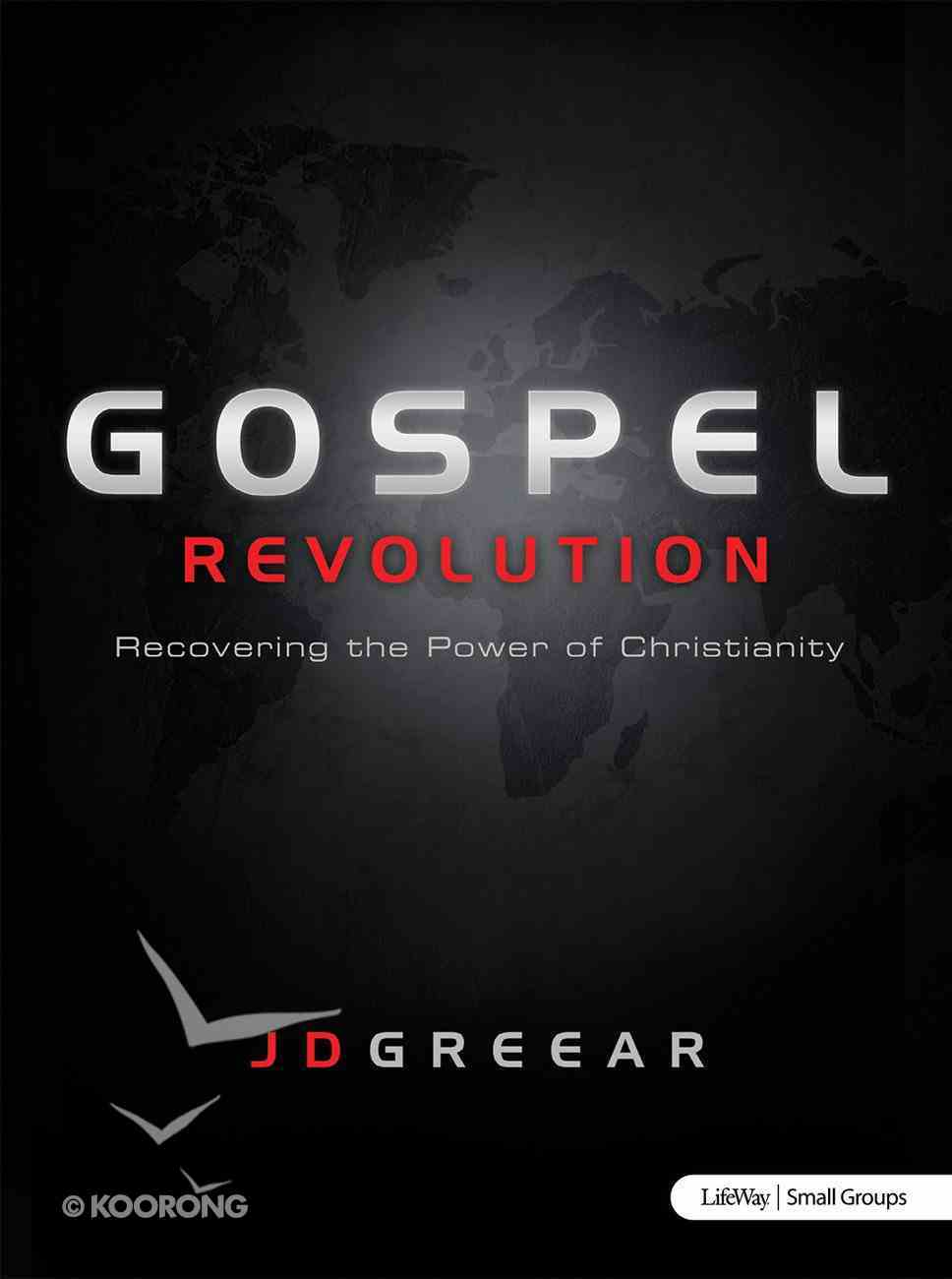 Gospel Revolution: Recovering the Power of Christianity eBook
