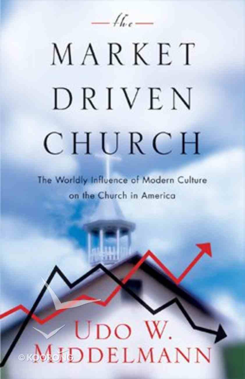 The Market Driven Church eBook