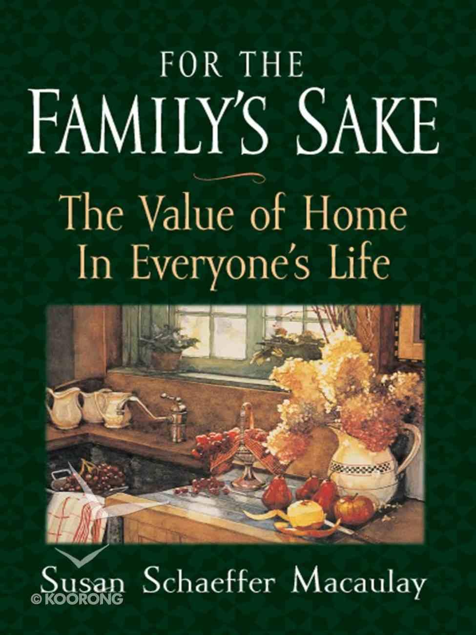 For the Family's Sake eBook