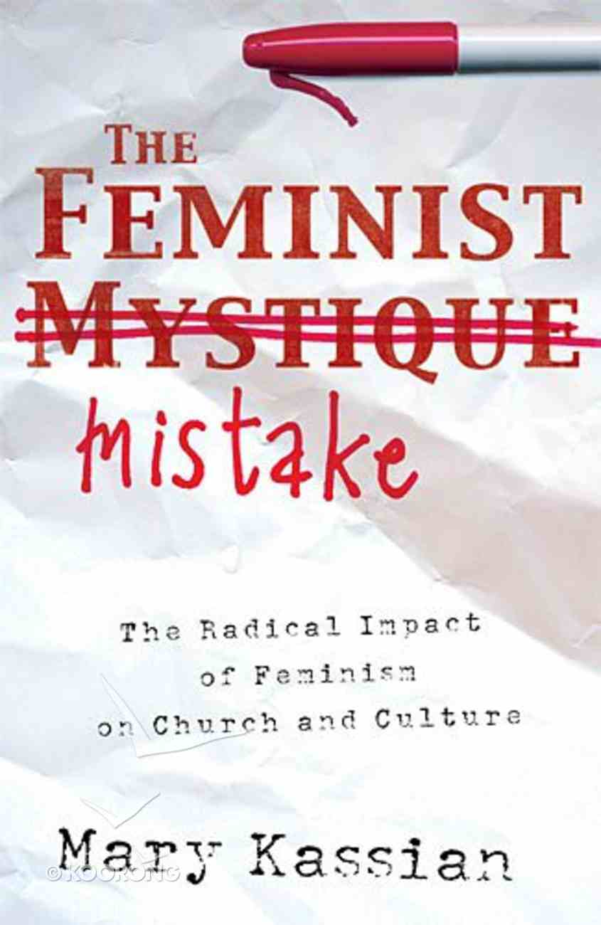 The Feminist Mistake eBook