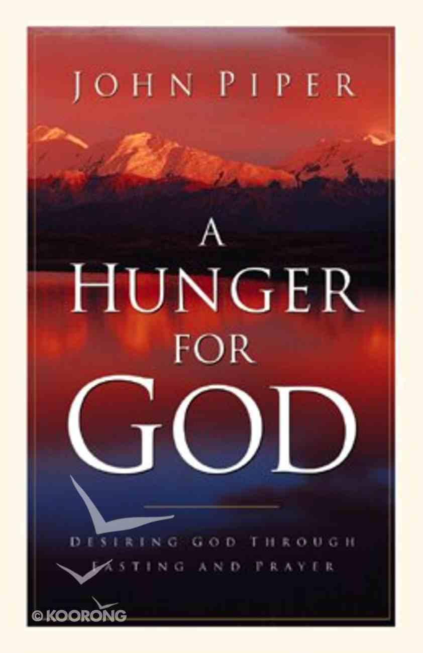 A Hunger For God eBook