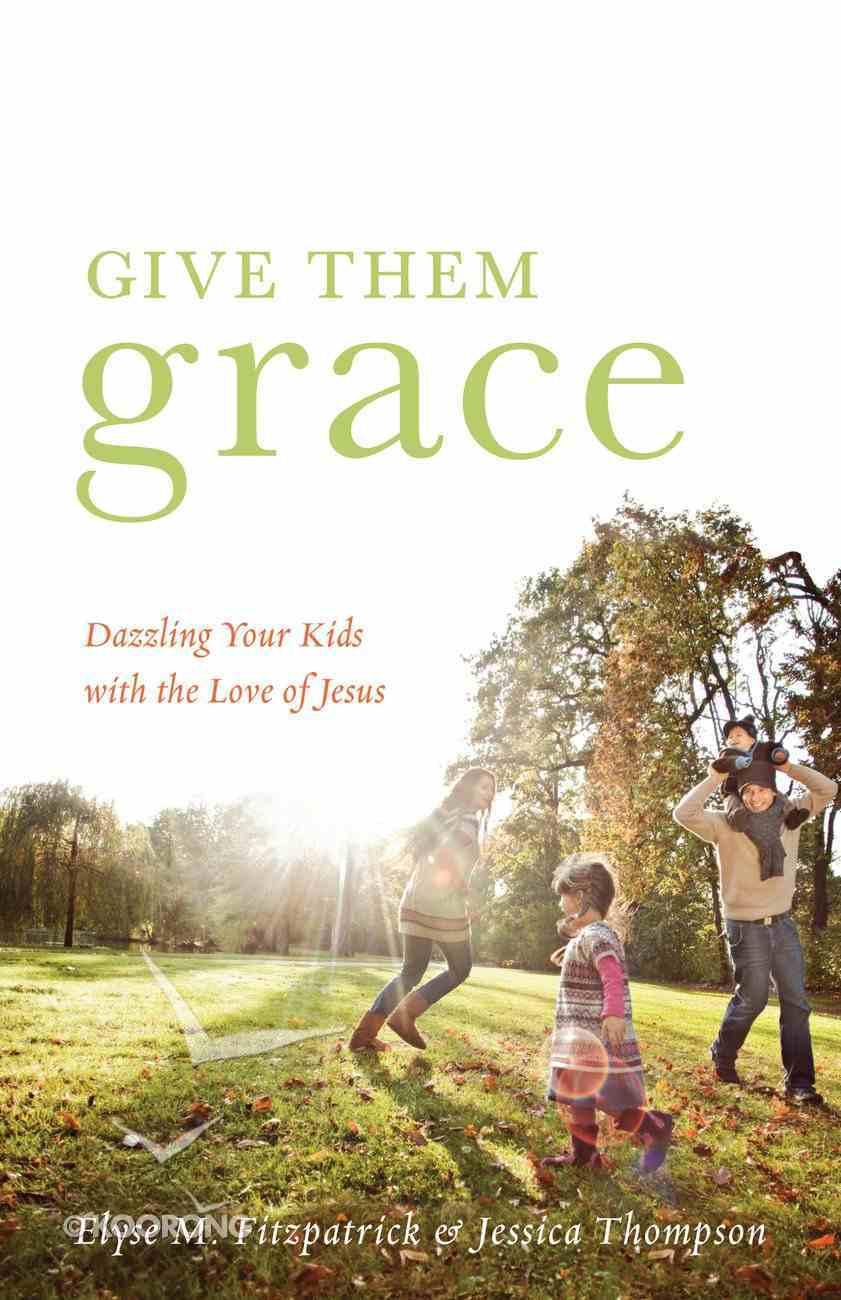 Give Them Grace eBook