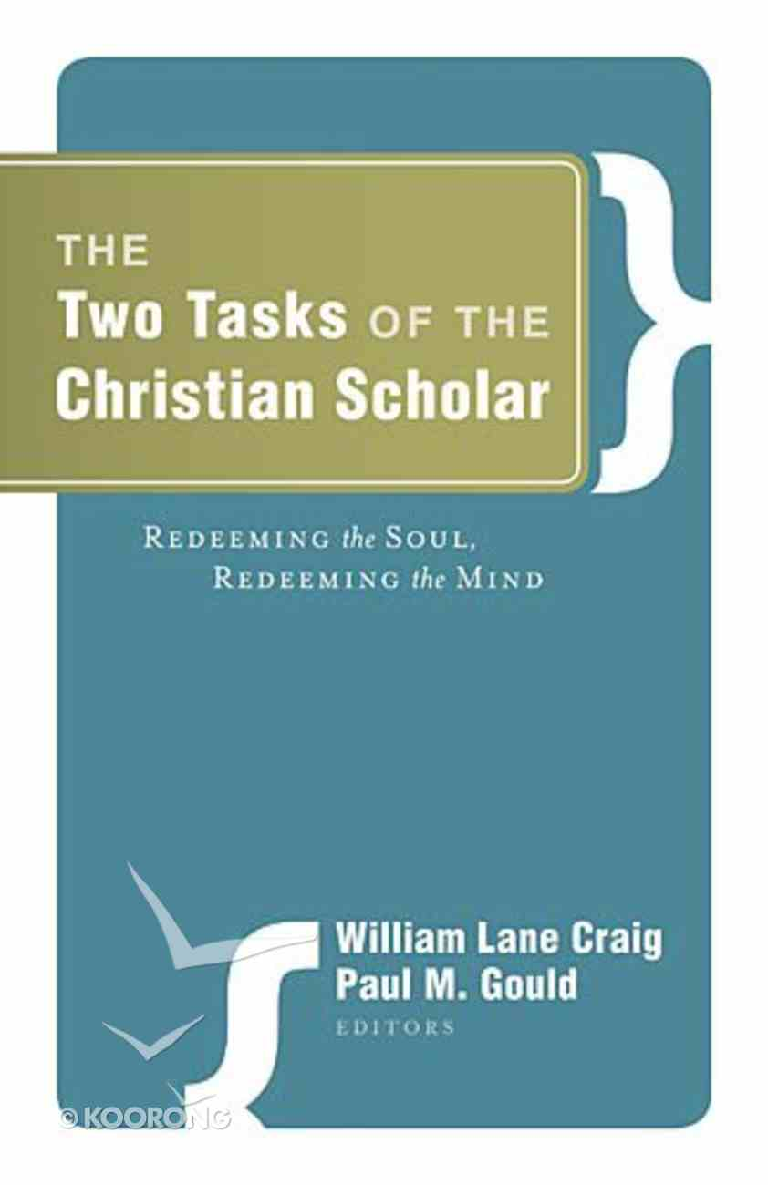 Two Tasks of the Christian Scholar eBook