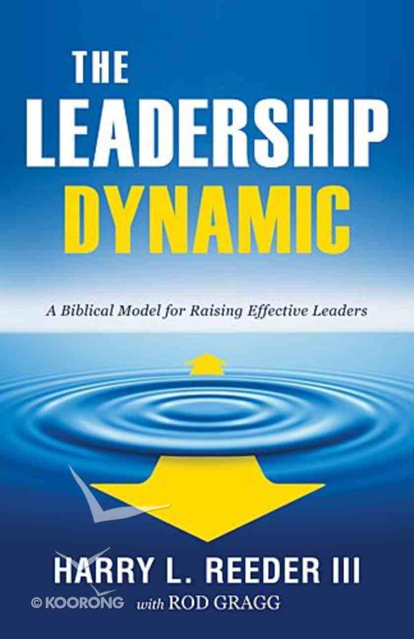 The Leadership Dynamic eBook