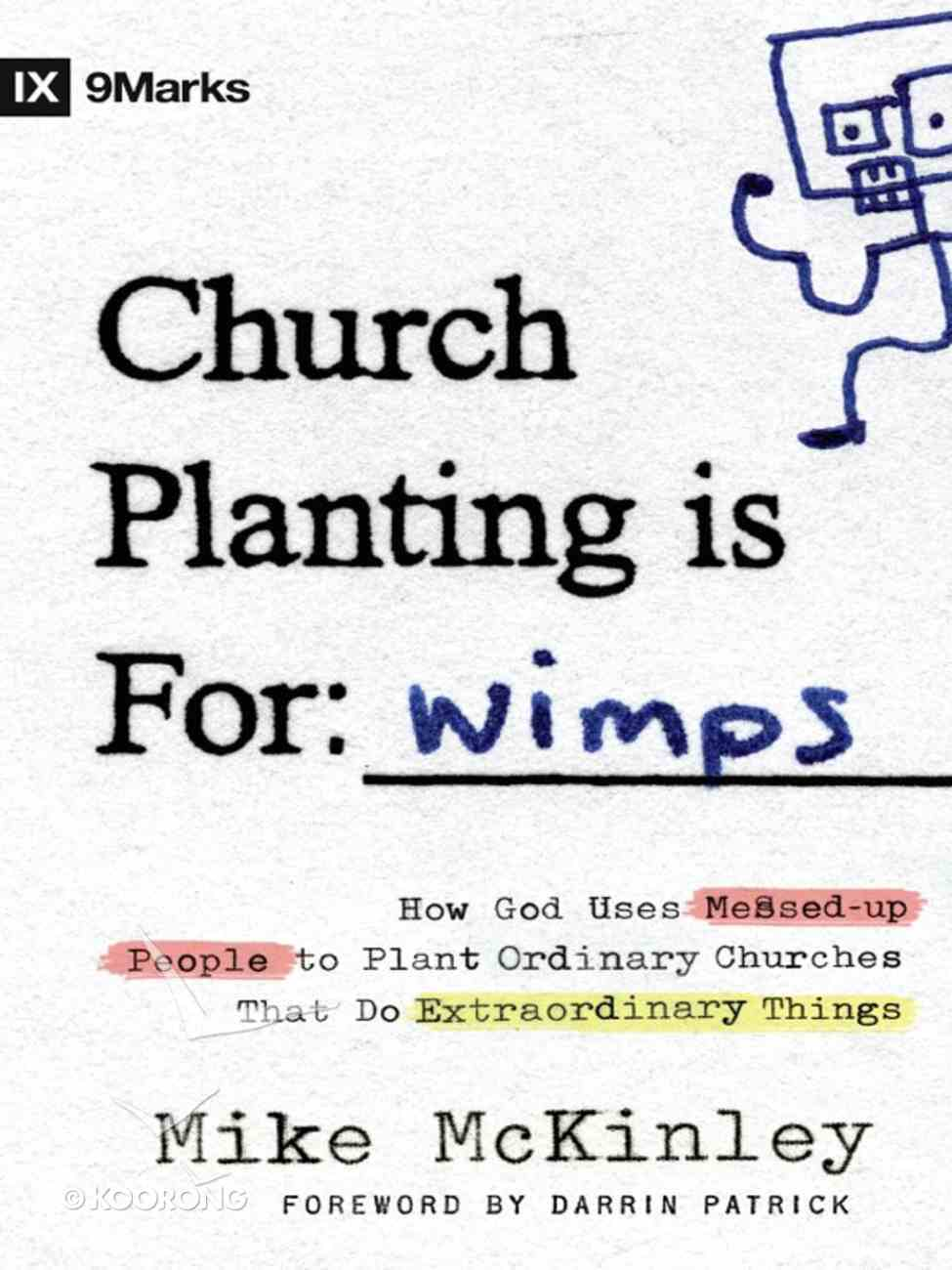 Church Planting is For: Wimps eBook