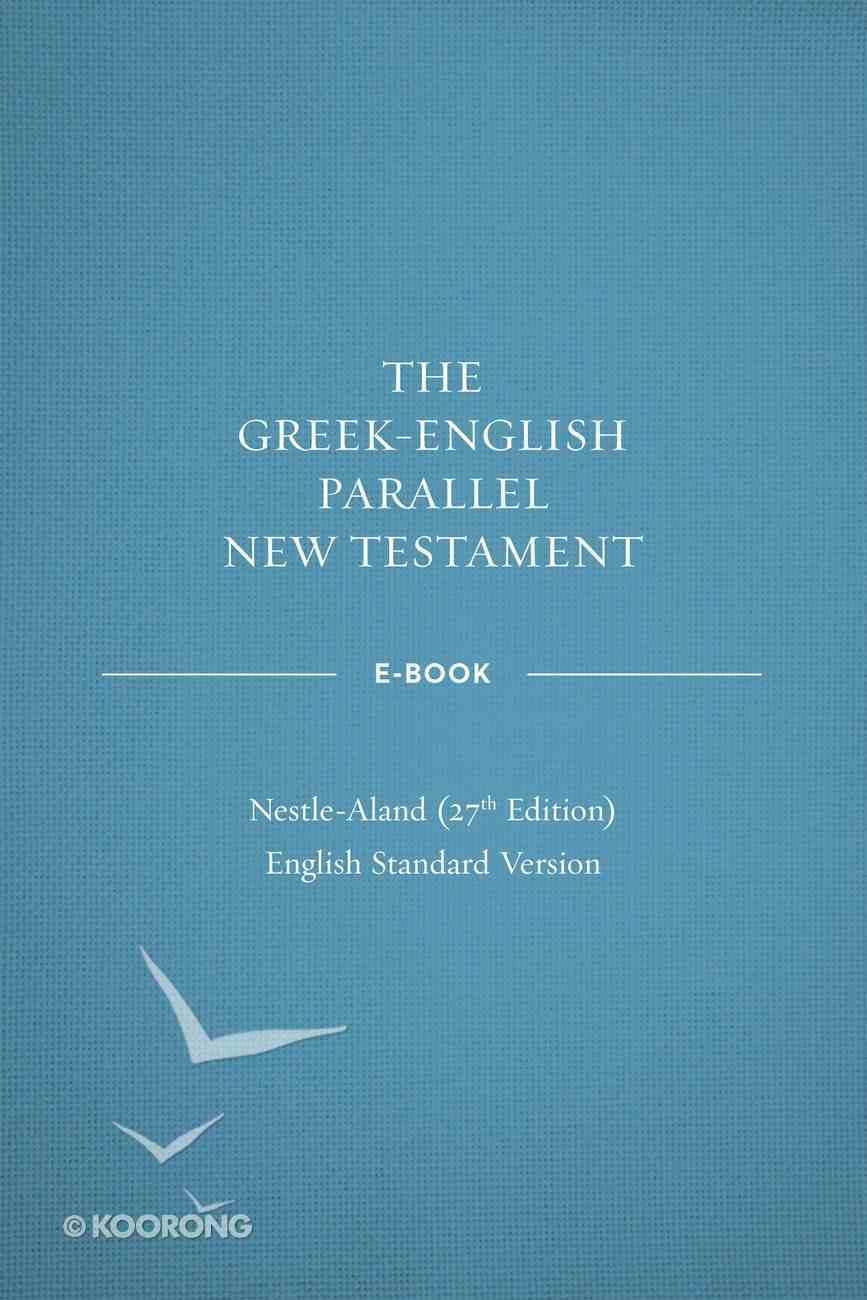 ESV Greek English New Testament Nestle-Aland 28Th Edition eBook