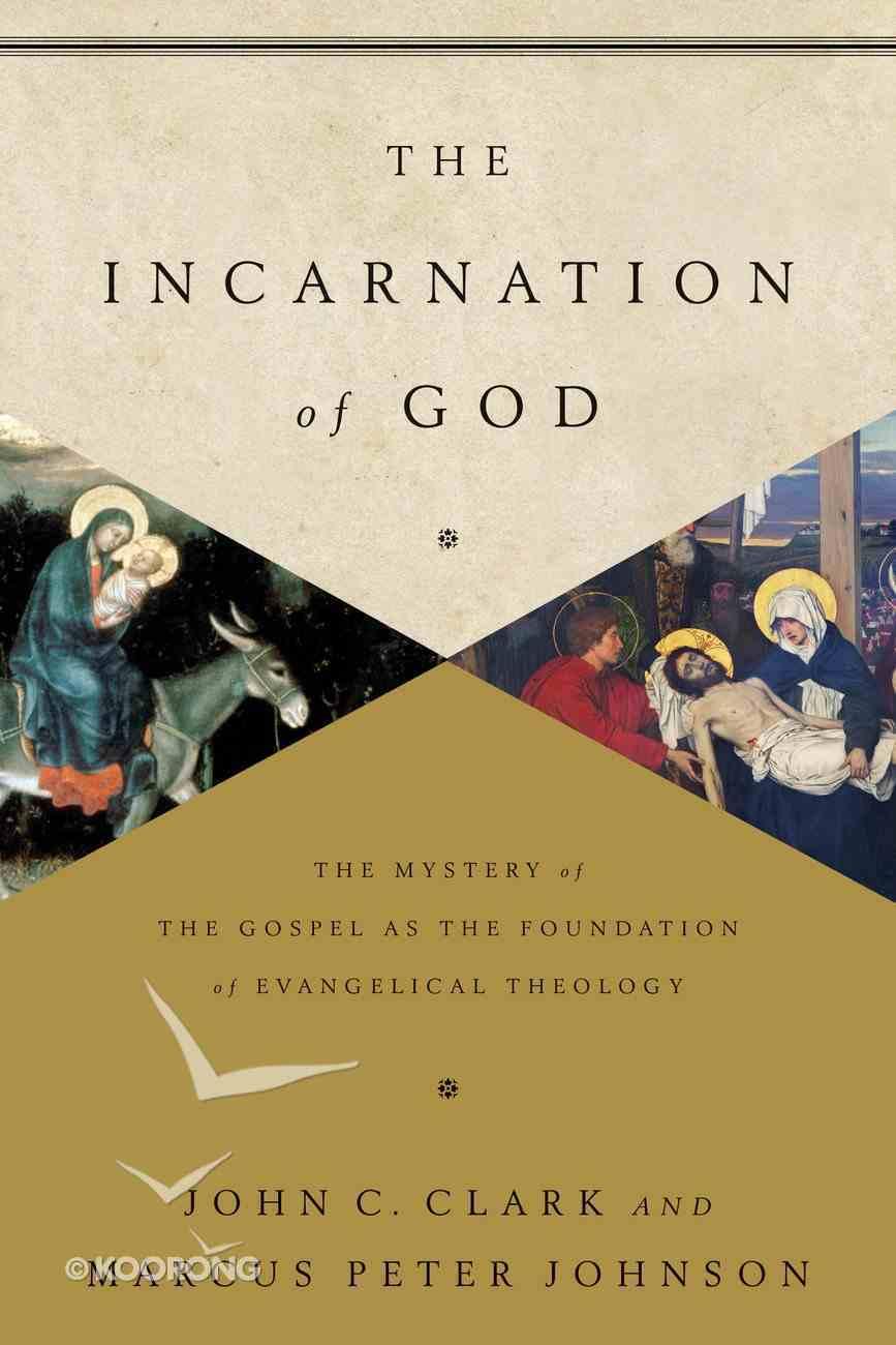 The Incarnation of God eBook