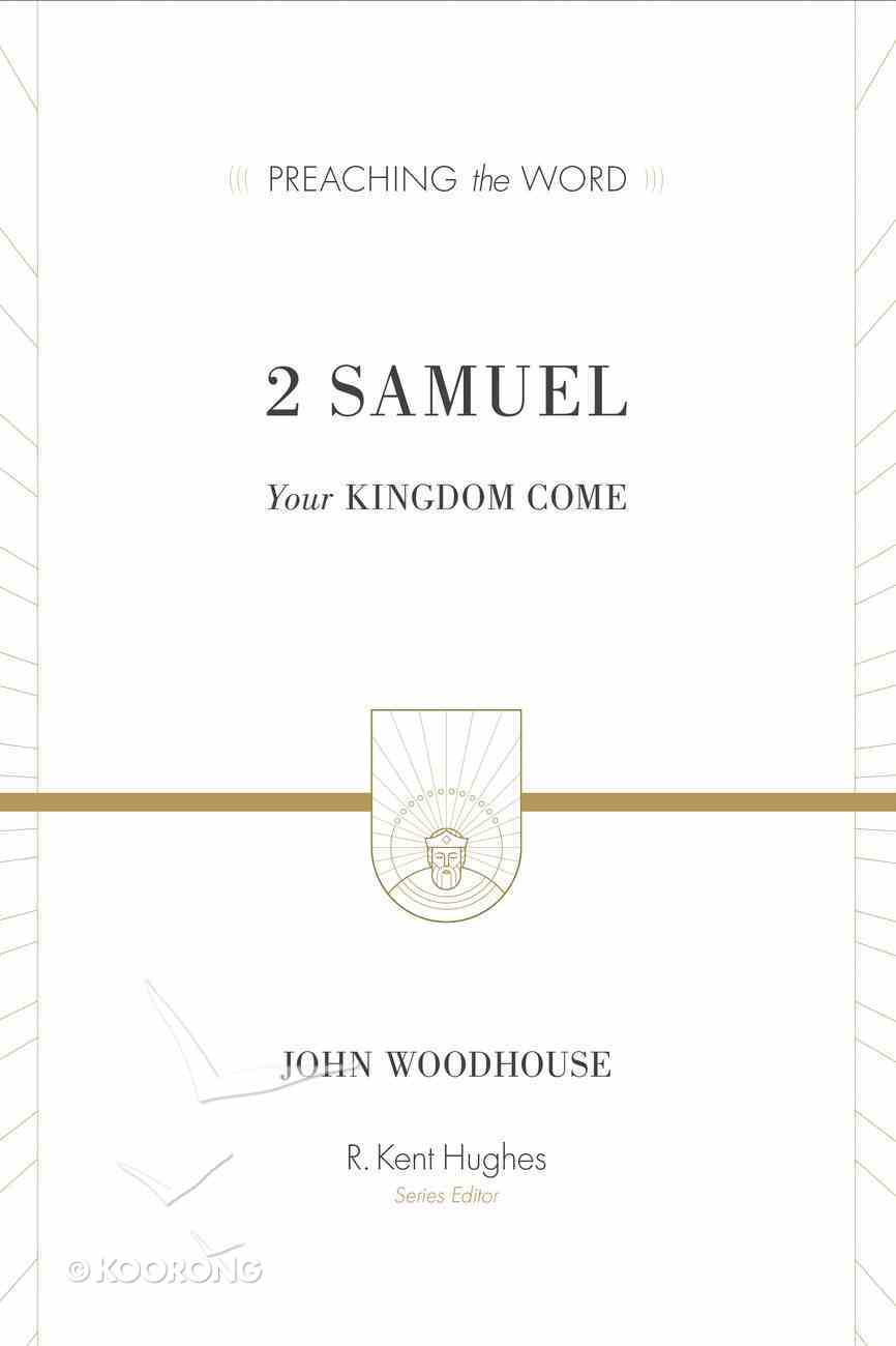 2 Samuel (Preaching The Word Series) eBook