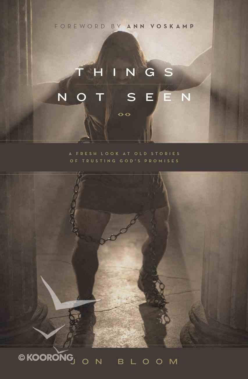 Things Not Seen eBook