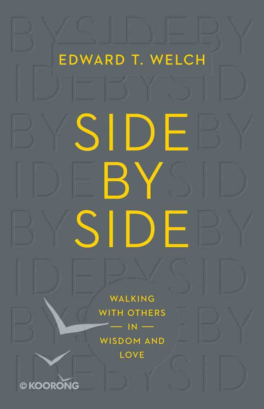 Side By Side: Walking With Others in Wisdom and Love eBook