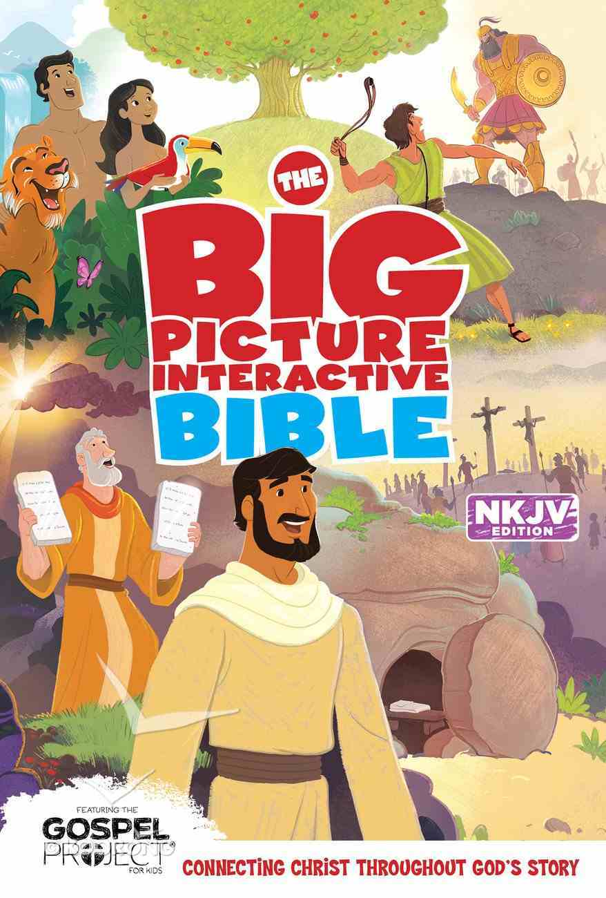 The NKJV Big Picture Interactive Bible eBook