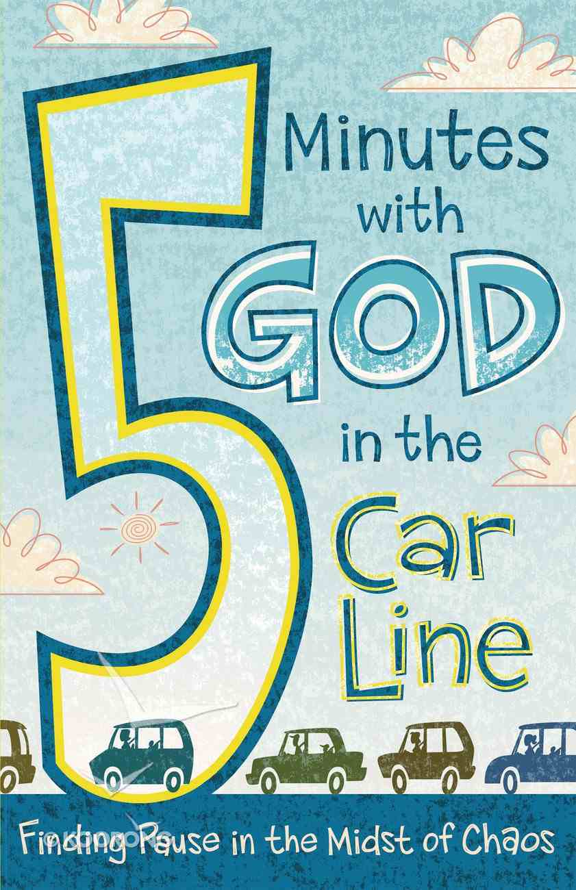 5 Minutes With God in the Car Line eBook