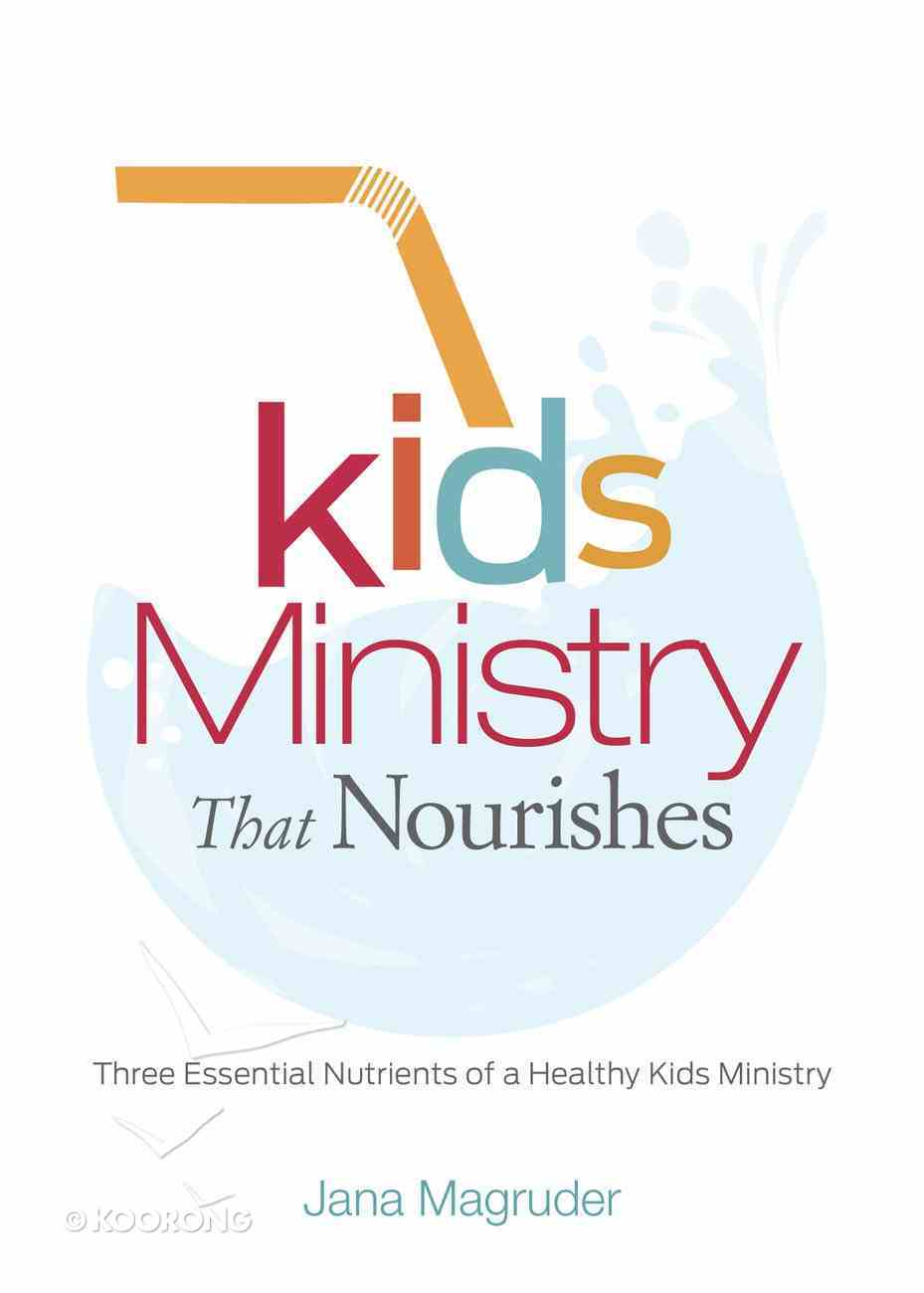 Kids Ministry That Nourishes eBook