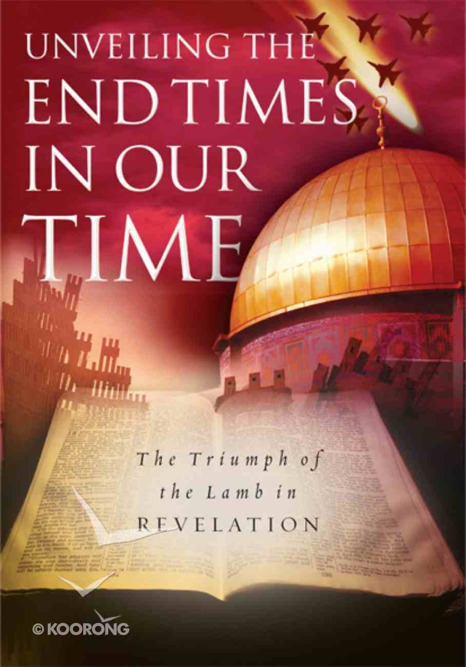 Unveiling the End Times in Our Time eBook