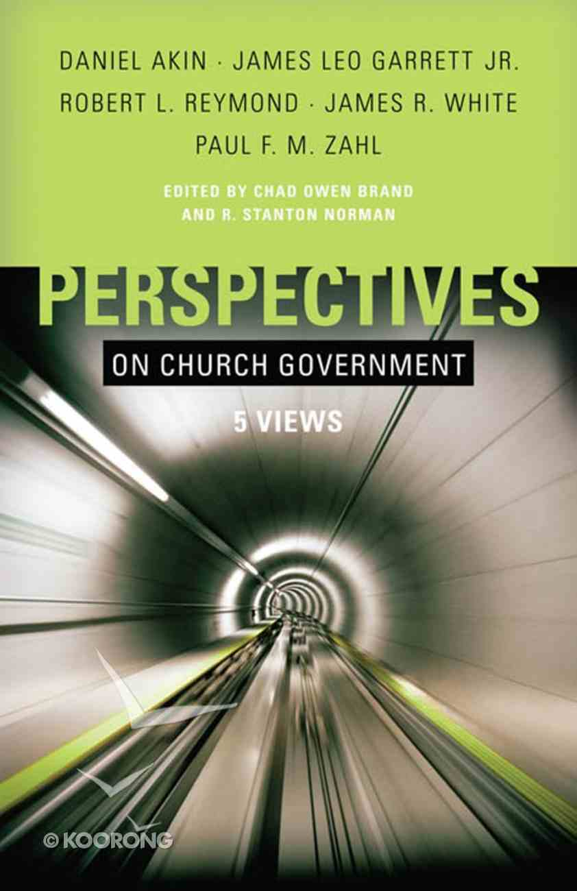 Five Views of Church Polity (Perspectives On Series) eBook