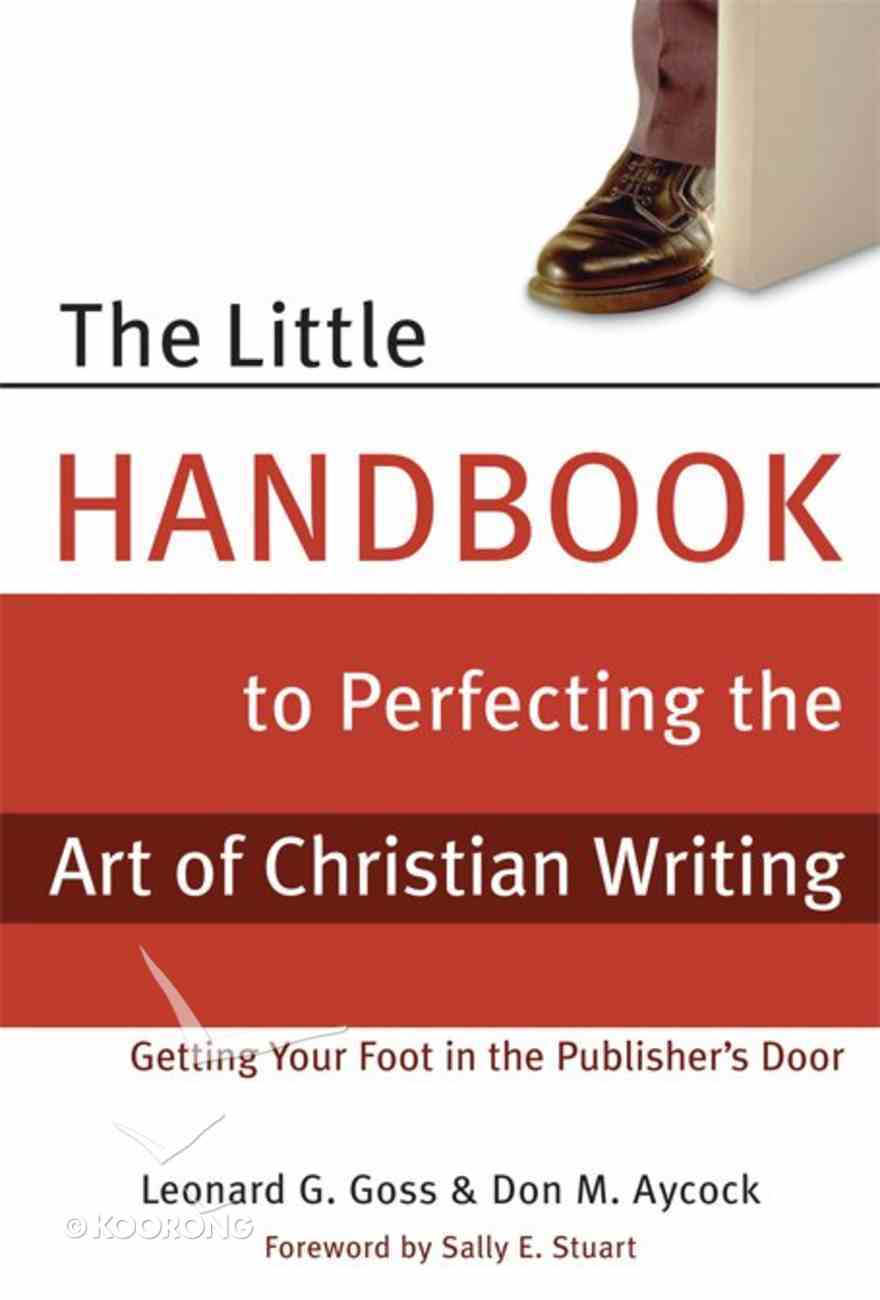 The Little Handbook to Perfecting the Art of Christian Writing eBook