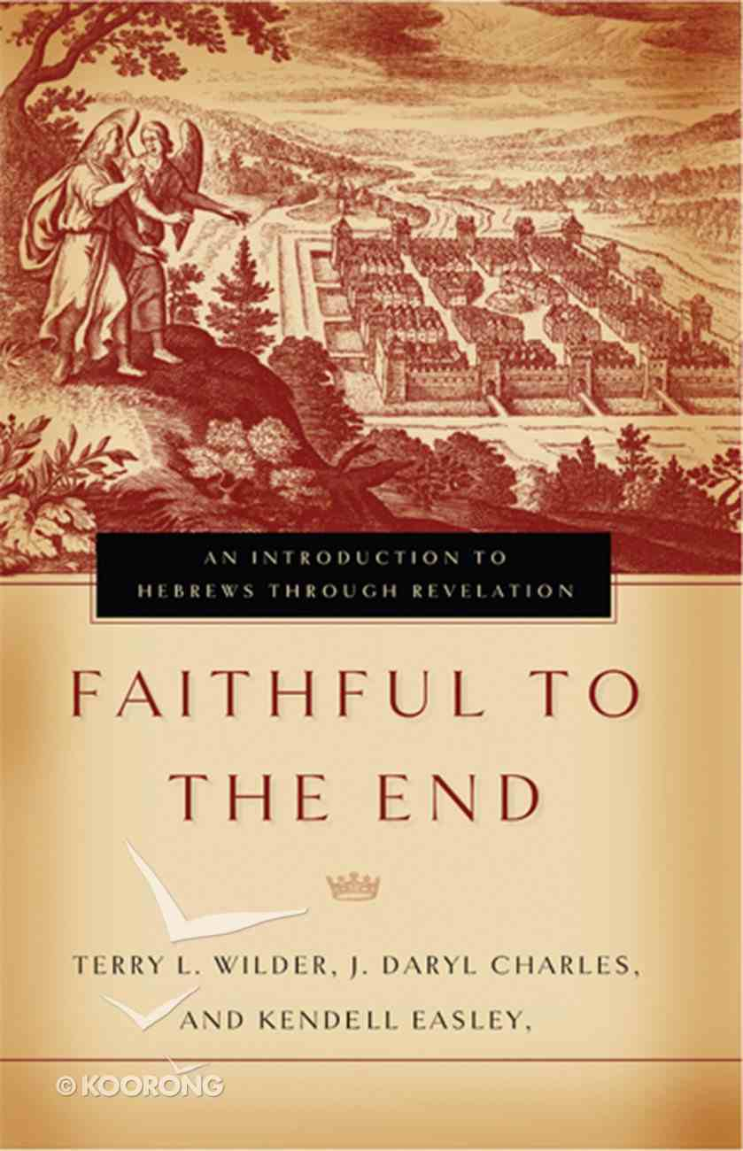 Faithful to the End eBook