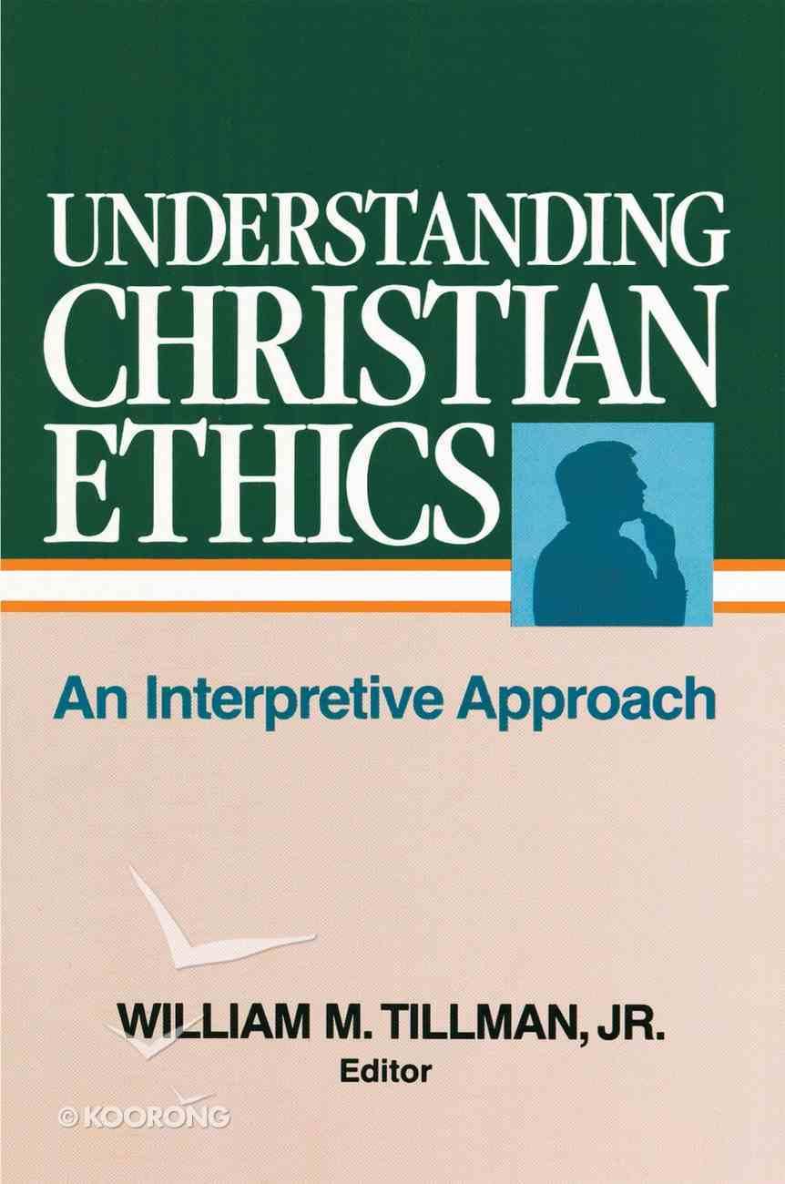 Understanding Christian Ethics eBook