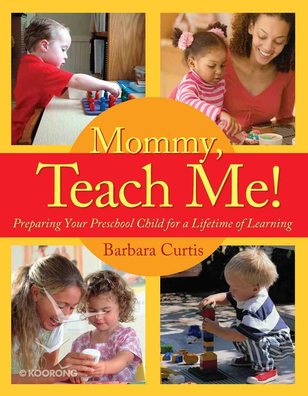 Mommy, Teach Me! eBook