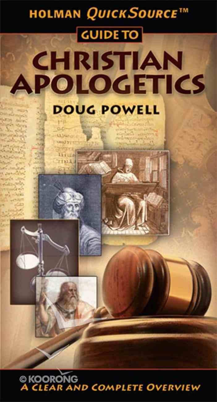 Christian Apologetics (Holman Quicksource Guides Series) eBook