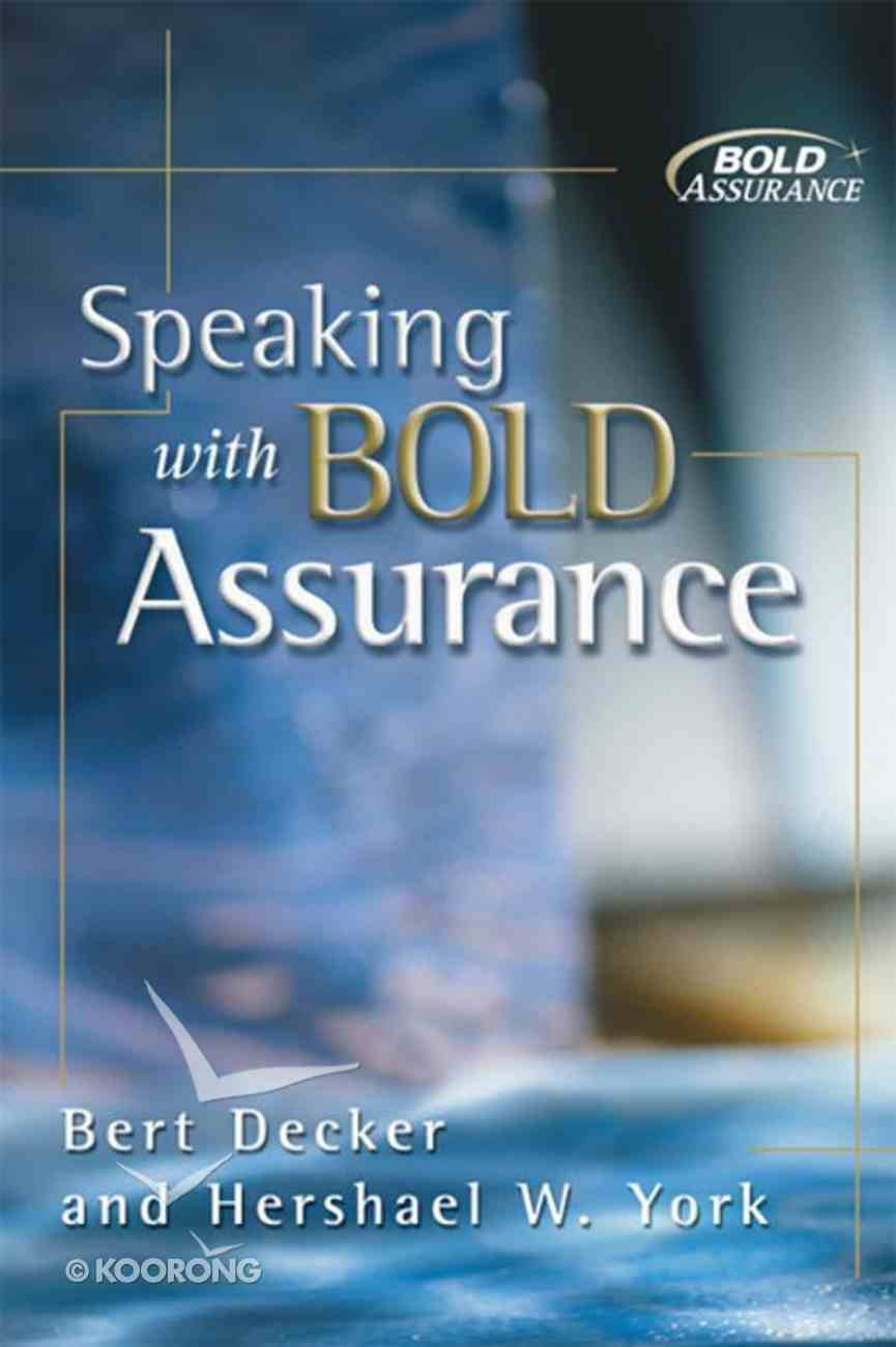 Speaking With Bold Assurance eBook