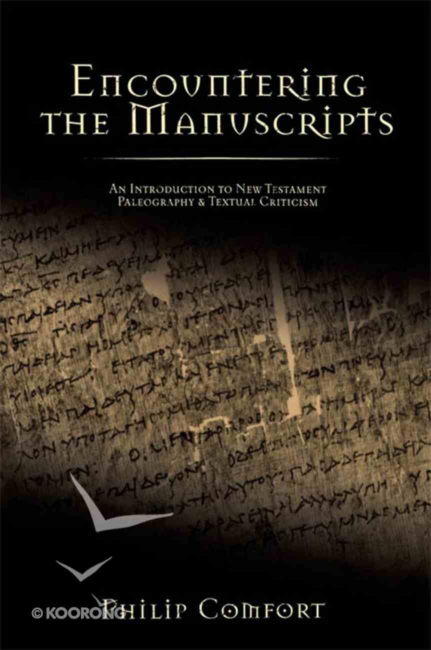 Encountering the Manuscripts eBook