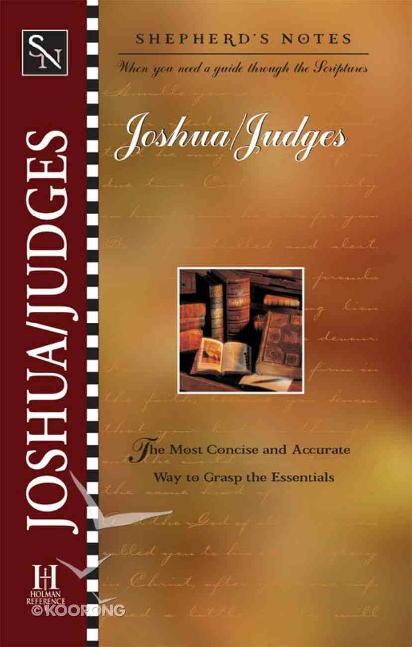 Joshua and Judges (Shepherd's Notes Series) eBook