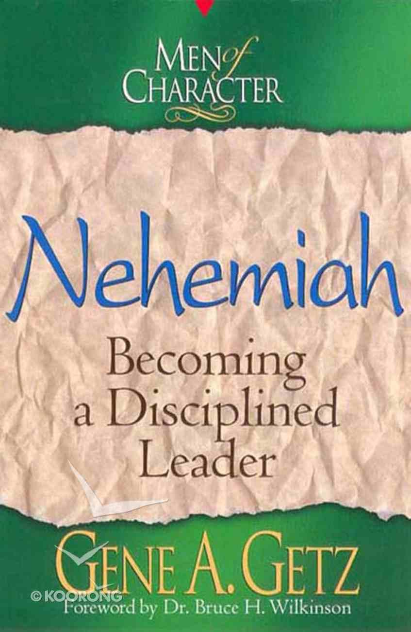 Nehemiah (Men Of Character Series) eBook