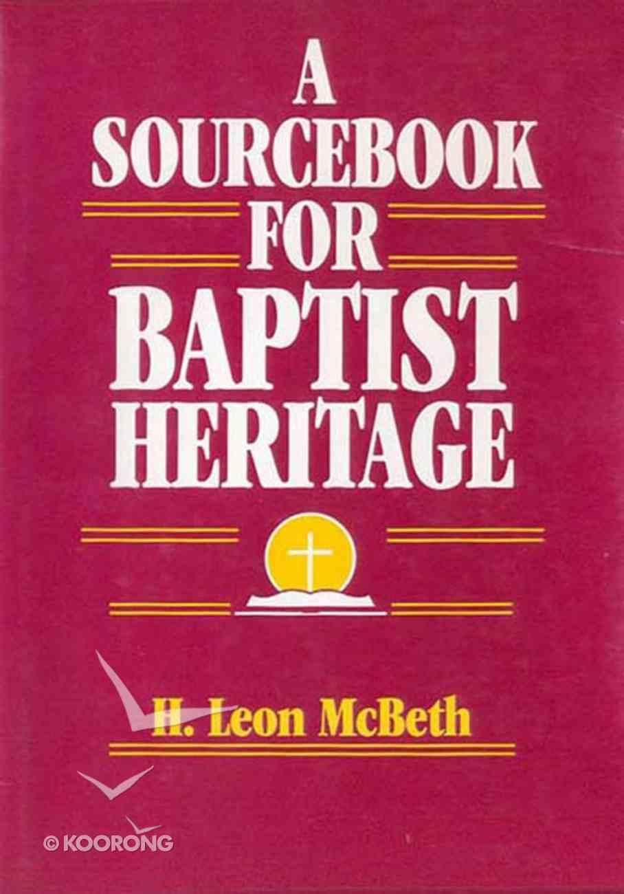 A Sourcebook For Baptist Heritage eBook