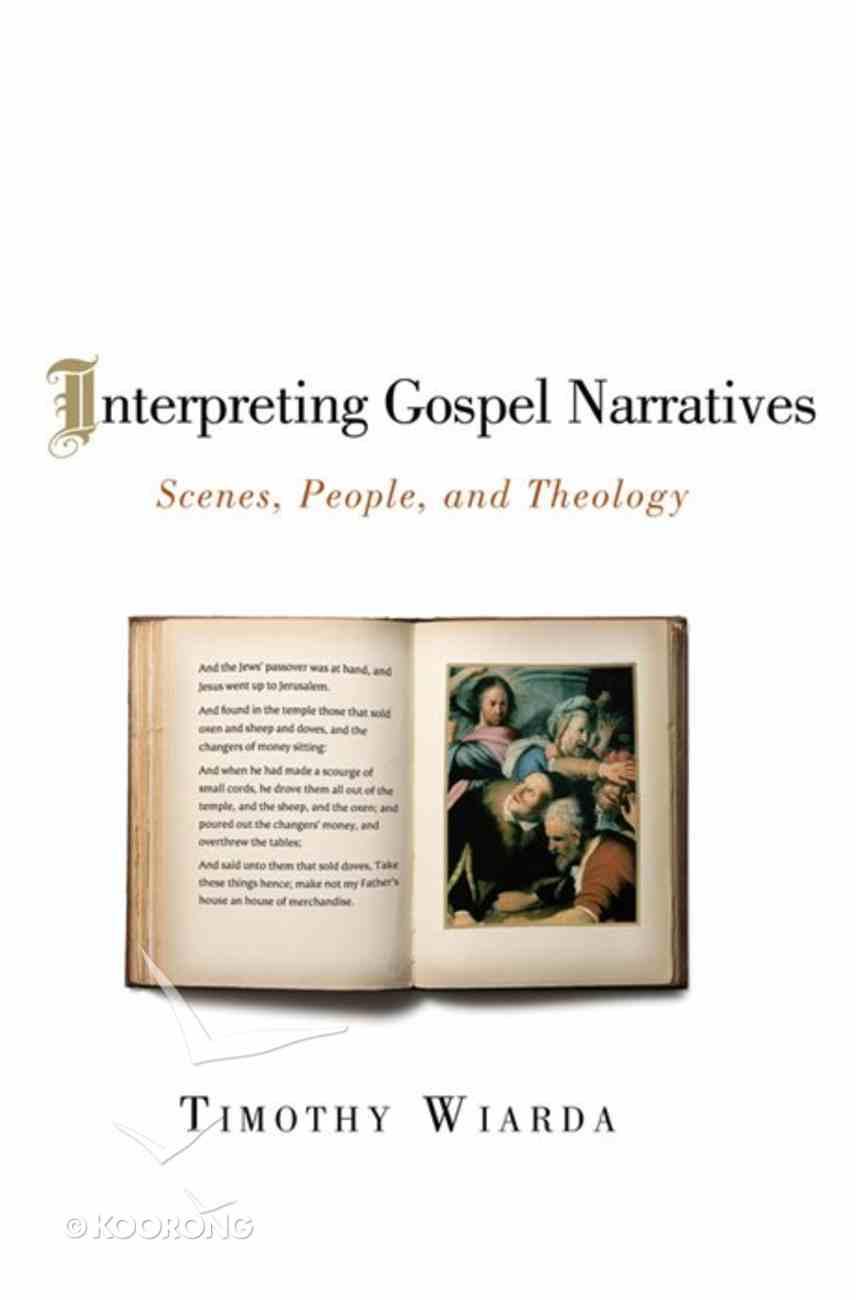Interpreting Gospel Narratives eBook