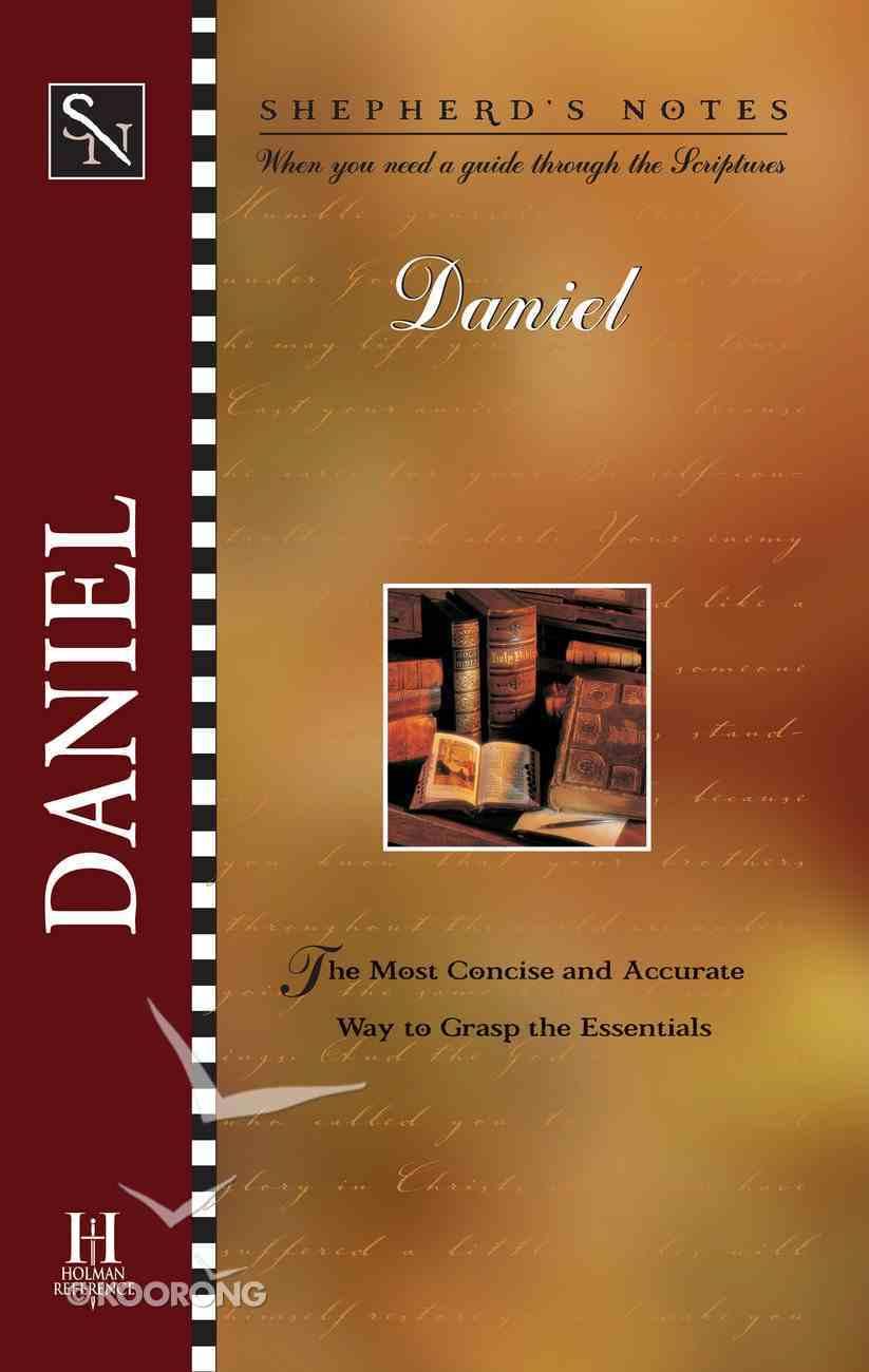 Daniel (Shepherd's Notes Series) eBook