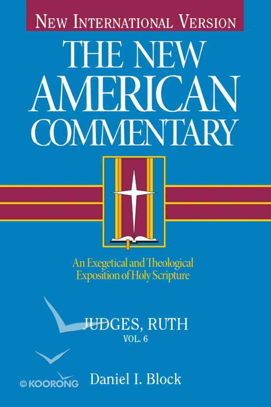 Judges, Ruth (#06 in New American Commentary Series) eBook