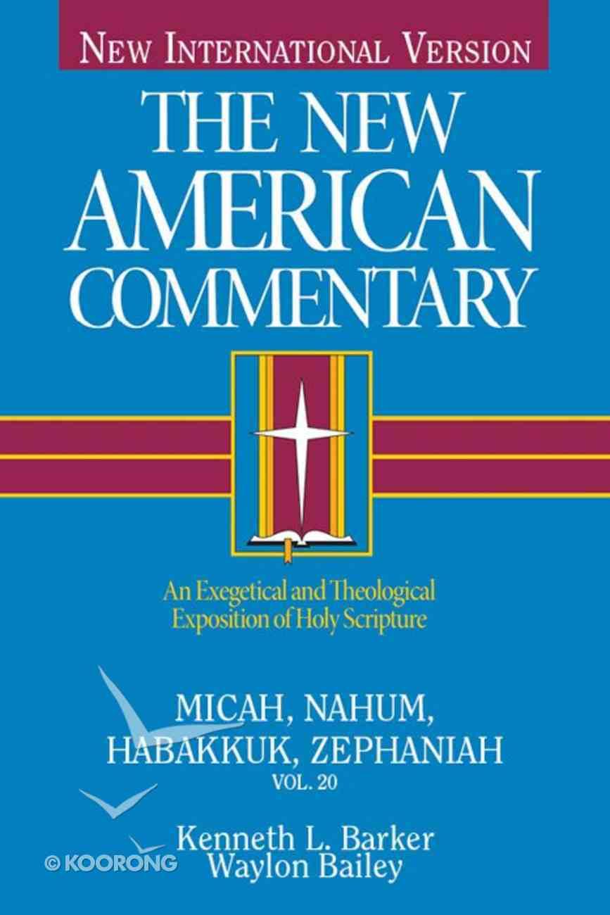 Micah, Nahum, Habbakuk, Zephaniah (#20 in New American Commentary Series) eBook