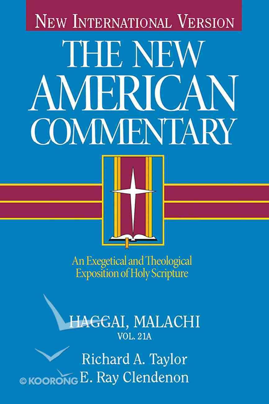 Haggai, Malachi (#21A in New American Commentary Series) eBook
