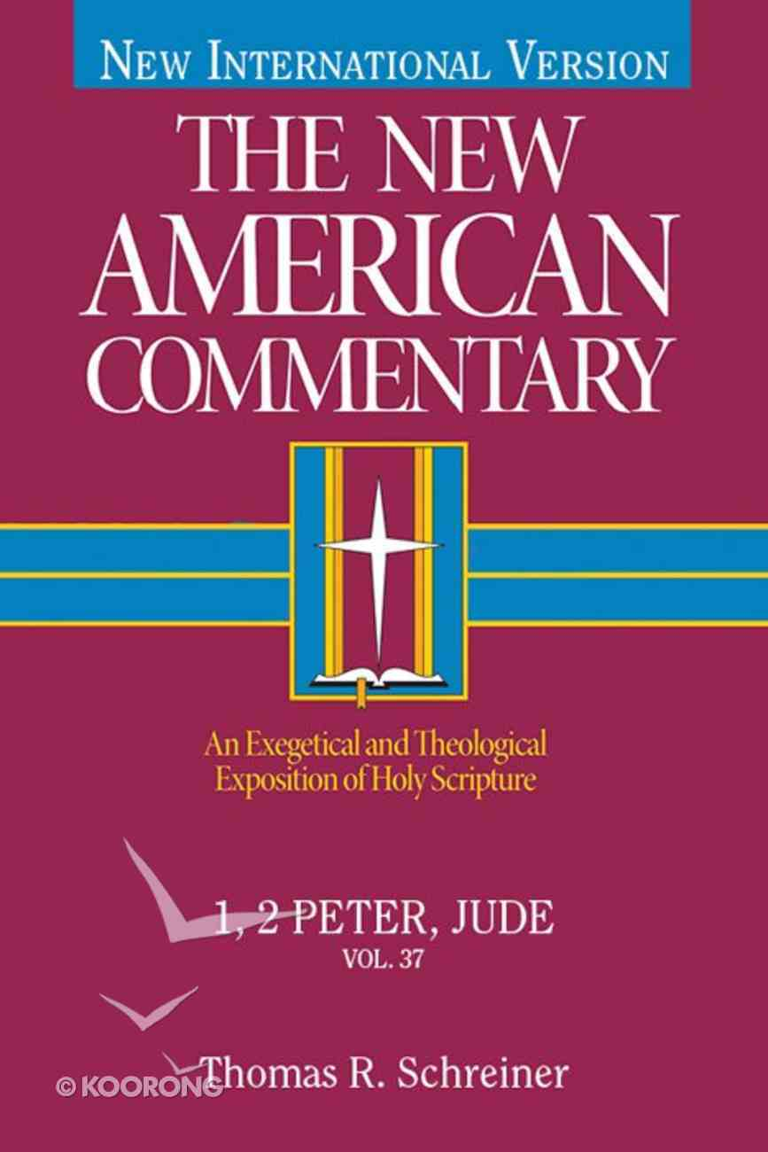 1,2 Peter, Jude (#37 in New American Commentary Series) eBook