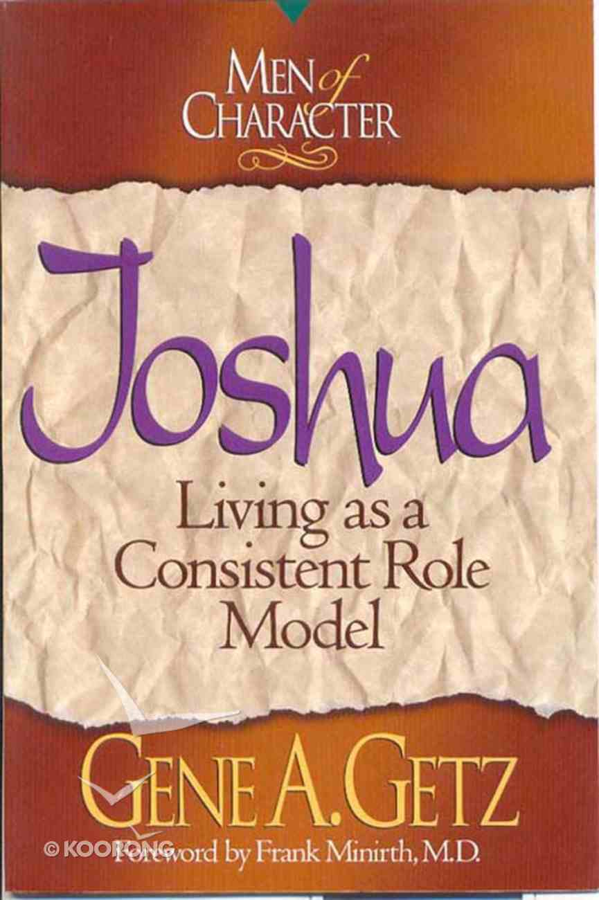 Joshua (Men Of Character Series) eBook