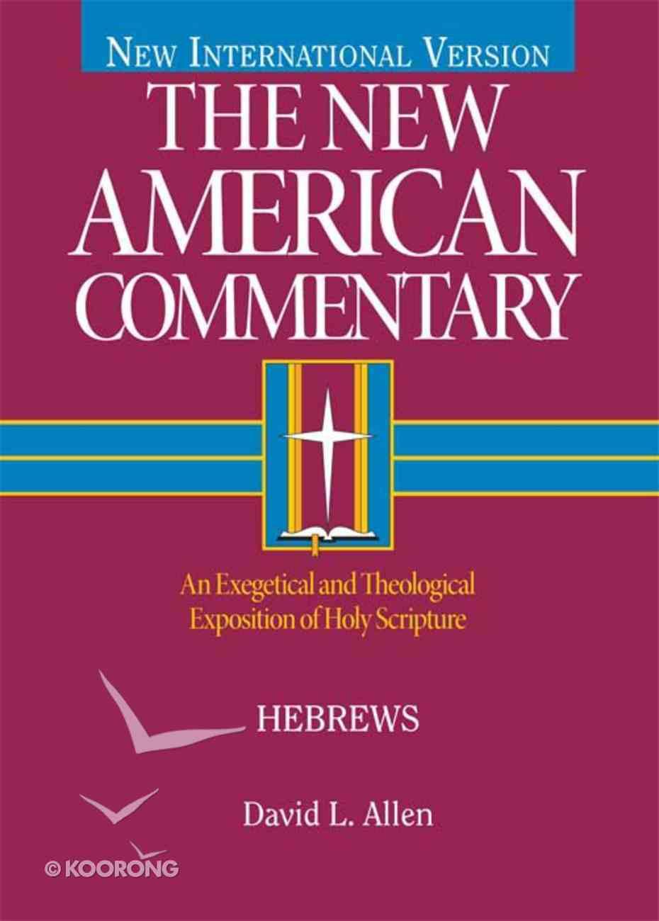 Hebrews (#35 in New American Commentary Series) eBook