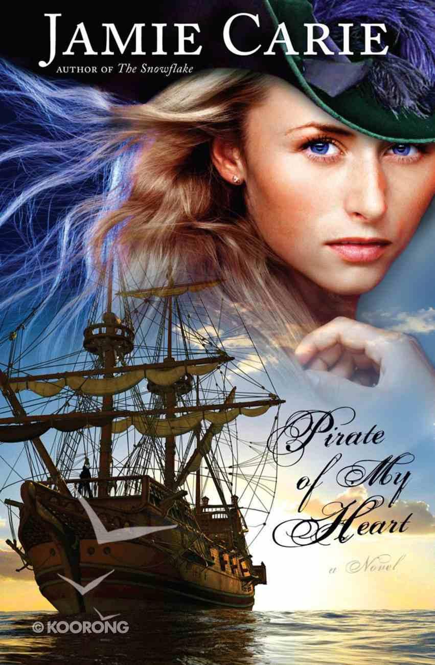 Pirate of My Heart eBook