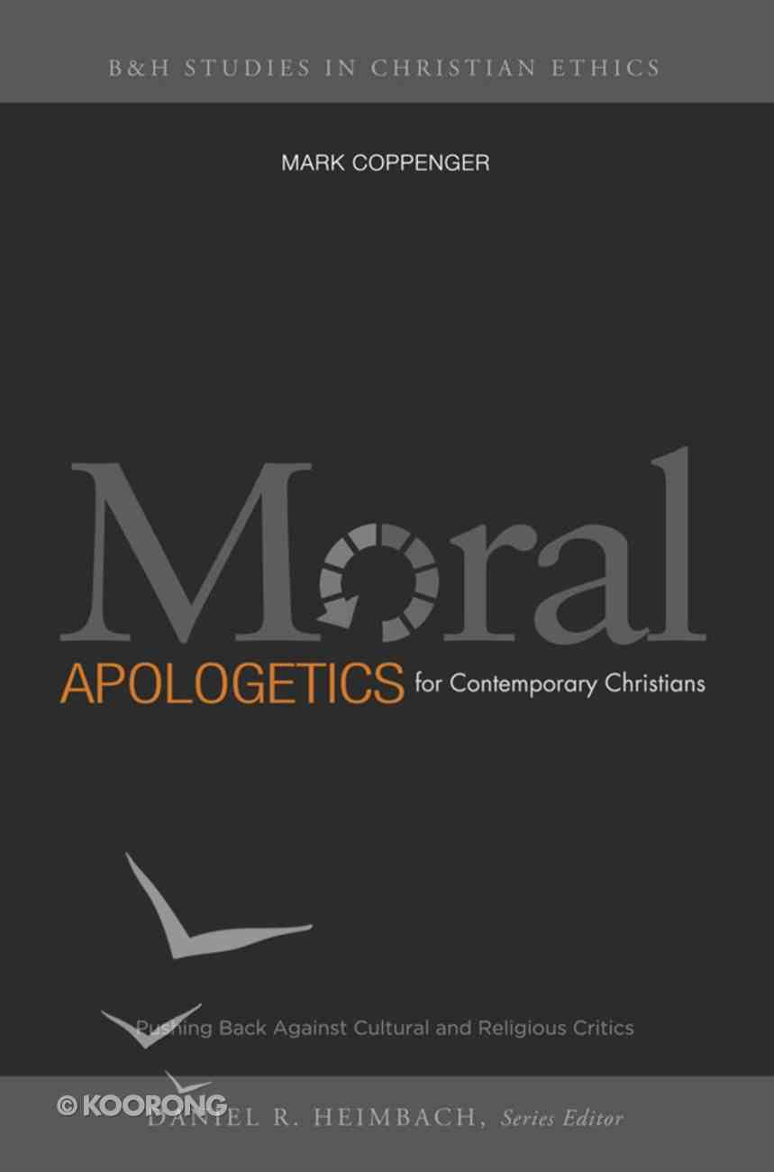 Moral Apologetics For Contemporary Christians eBook