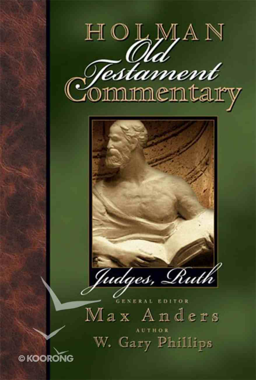 Judges, Ruth (#05 in Holman Old Testament Commentary Series) eBook