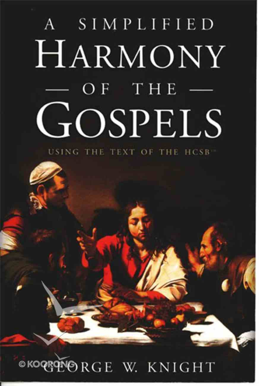 A Simplified Harmony of the Gospels eBook